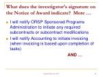 what does the investigator s signature on the notice of award indicate more