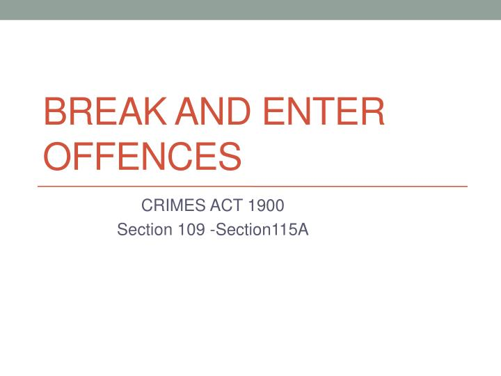 break and enter offences n.