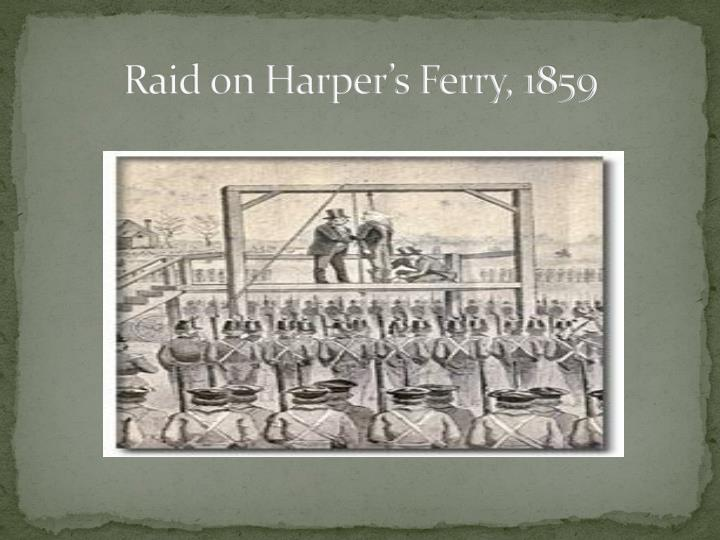 Raid on Harper's Ferry, 1859