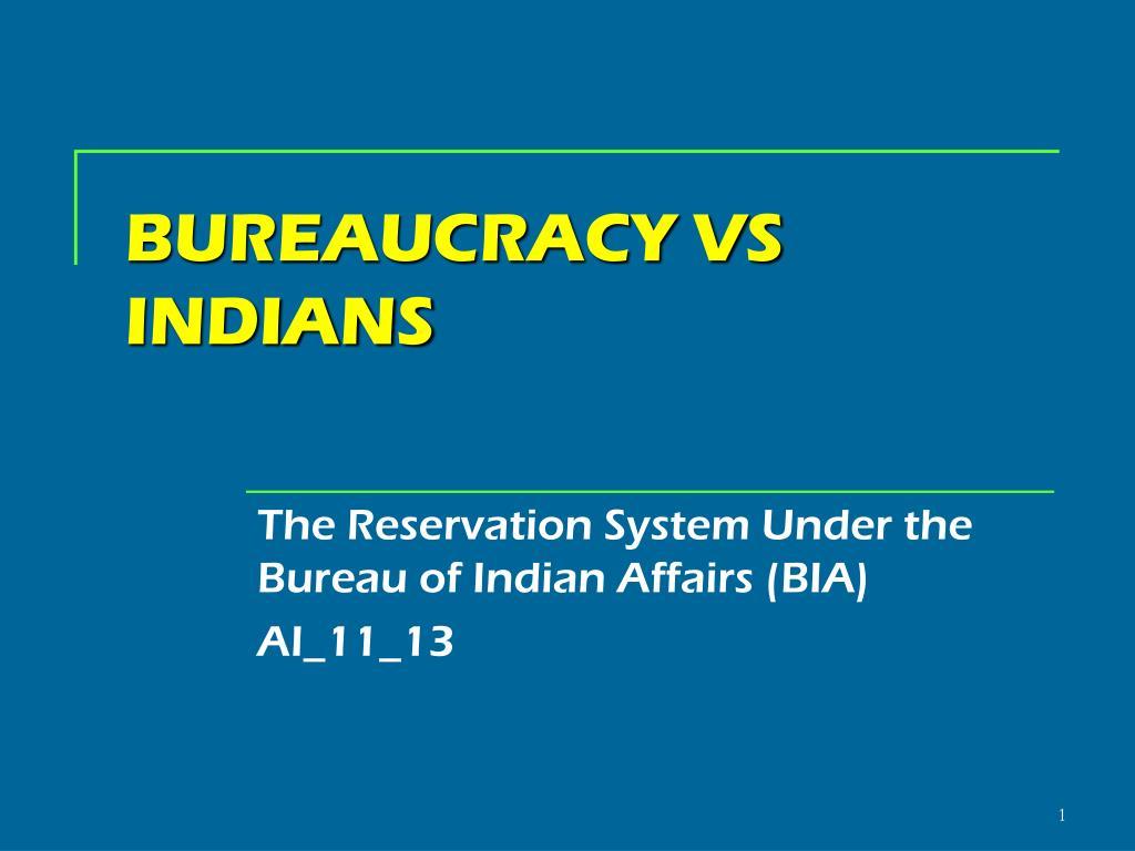 indian bureaucracy system