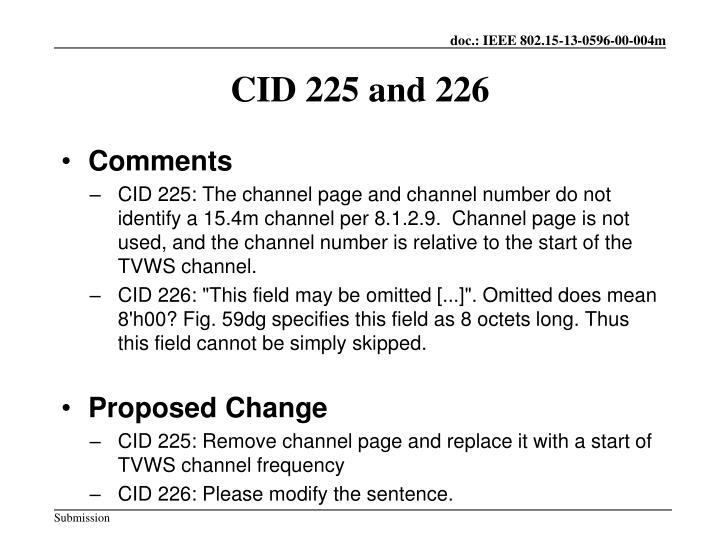 Cid 225 and 226