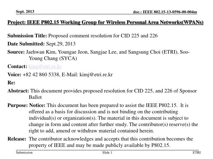 Project: IEEE P802.15 Working Group for Wireless Personal Area Networks(WPANs)