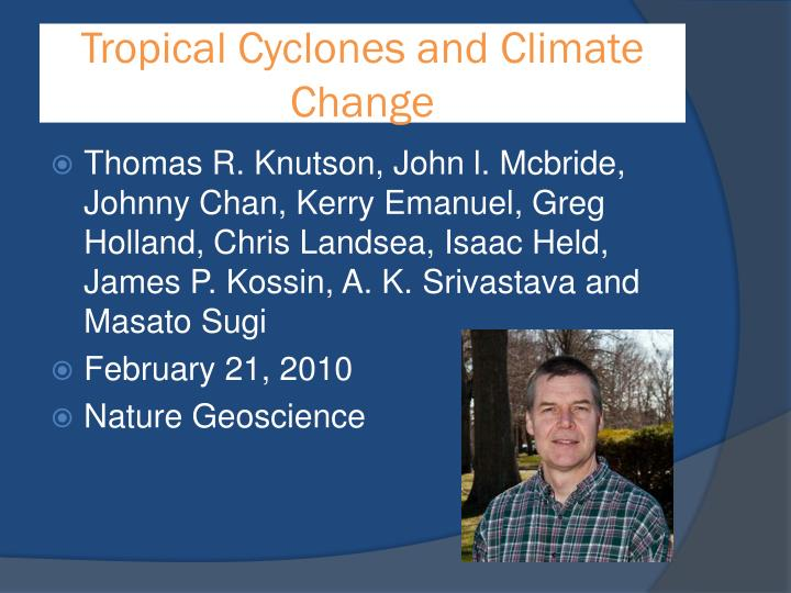 Tropical cyclones and climate change