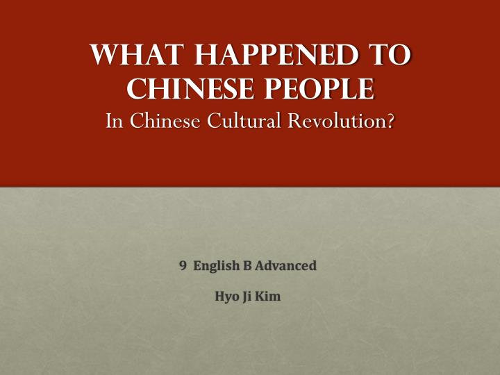 What happened to chinese people in chinese cultural revolution