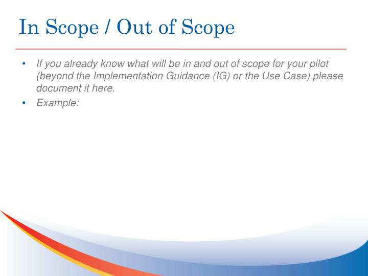 In Scope / Out of Scope
