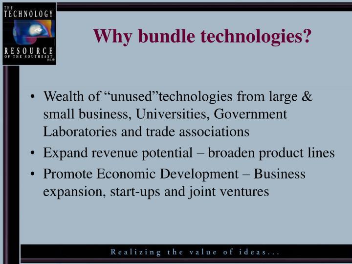Why bundle technologies