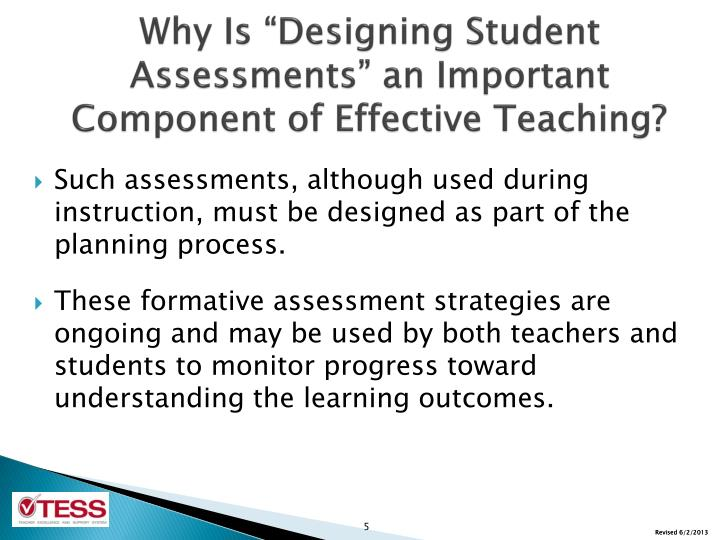 """Why Is """"Designing Student Assessments"""" an Important Component of Effective Teaching?"""