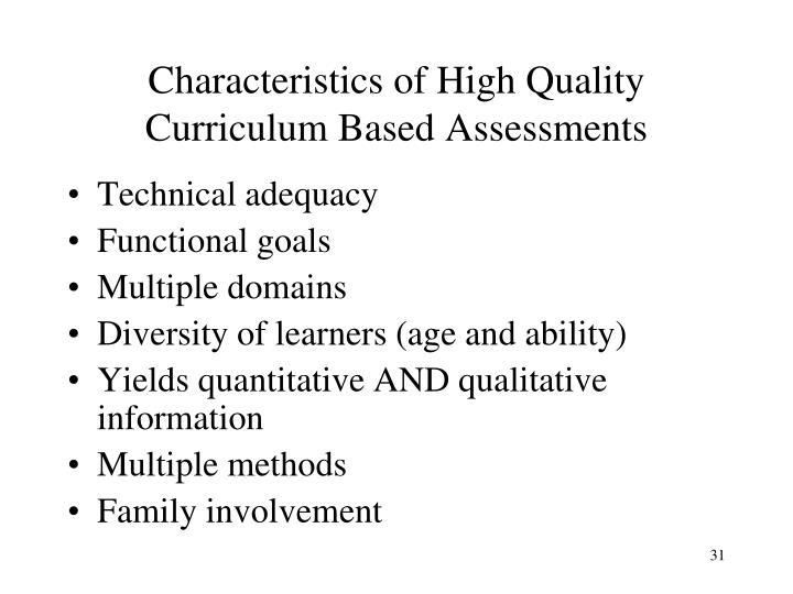 Characteristics of High Quality Curriculum Based Assessments