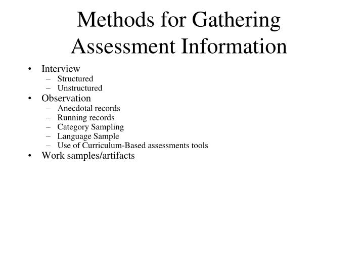 Methods for Gathering Assessment Information