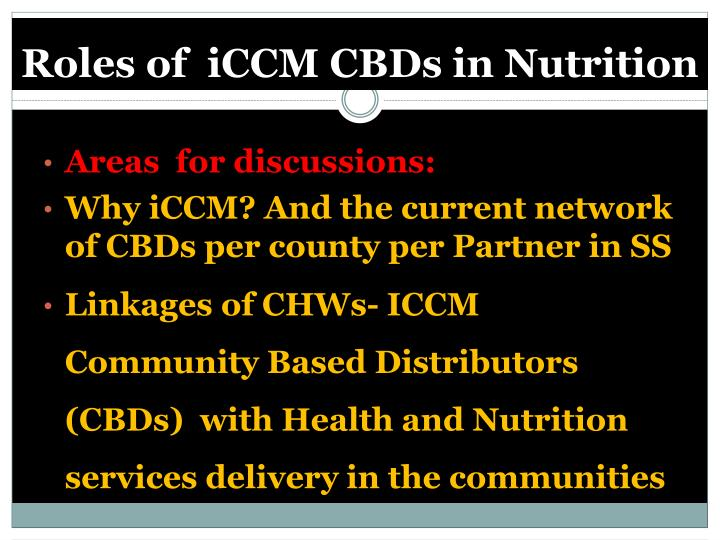 Roles of iccm cbds in nutrition