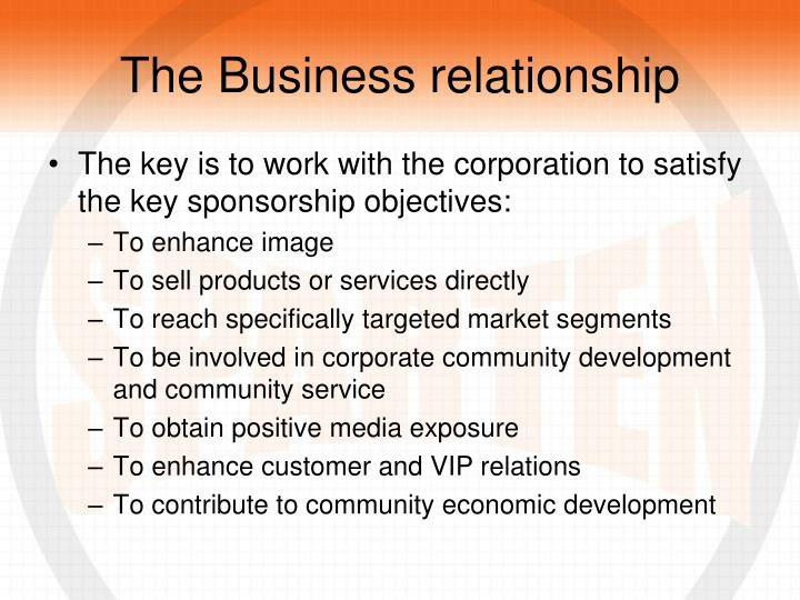 The Business relationship