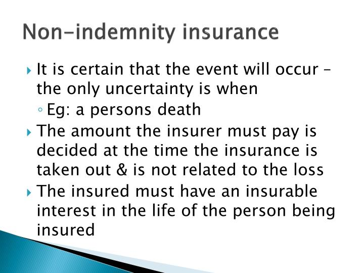 Non-indemnity insurance