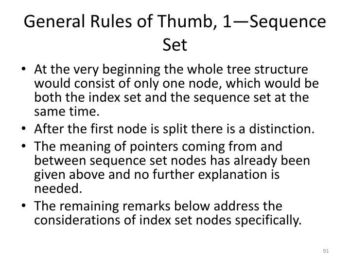 General Rules of Thumb, 1—Sequence Set