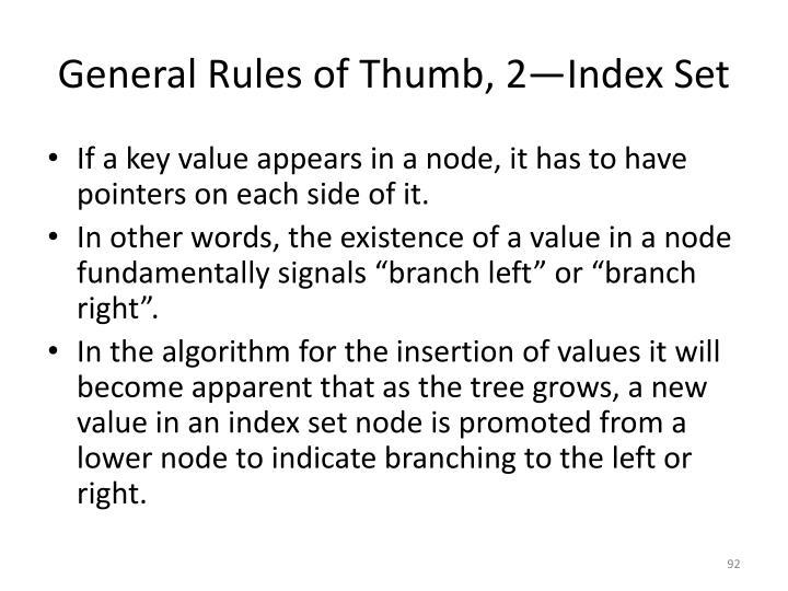 General Rules of Thumb, 2—Index Set