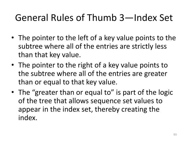General Rules of Thumb 3—Index Set