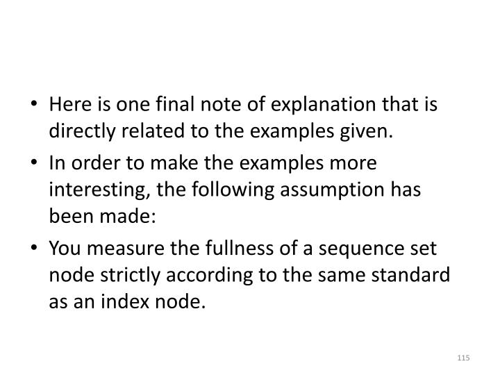 Here is one final note of explanation that is directly related to the examples given.