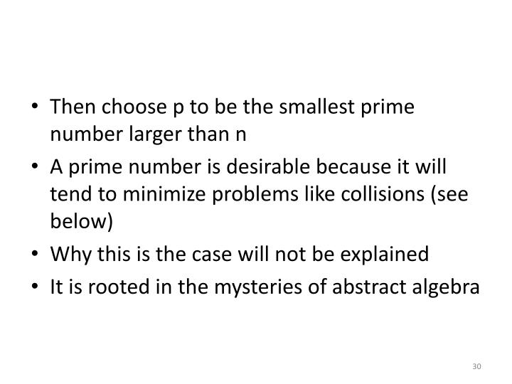 Then choose p to be the smallest prime number larger than n