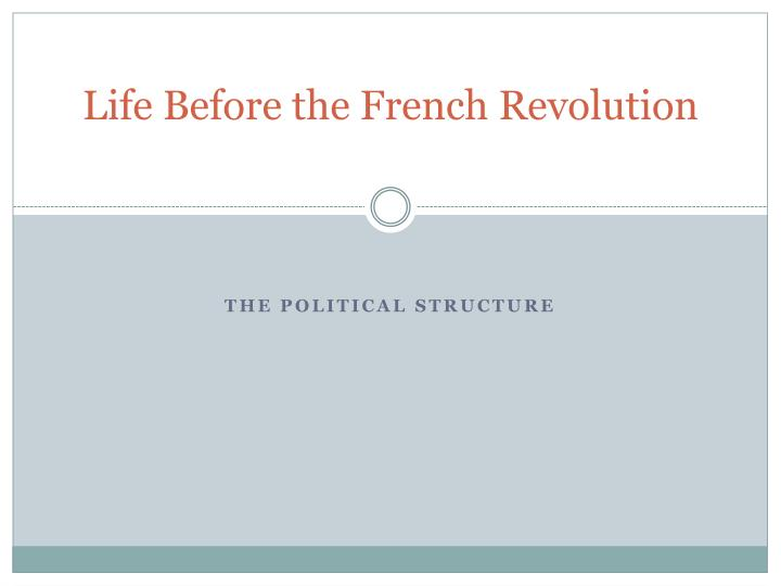 life before the french revolution n.
