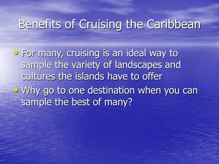 Benefits of Cruising the Caribbean