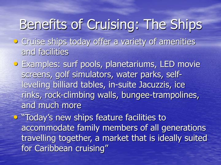 Benefits of Cruising: The Ships