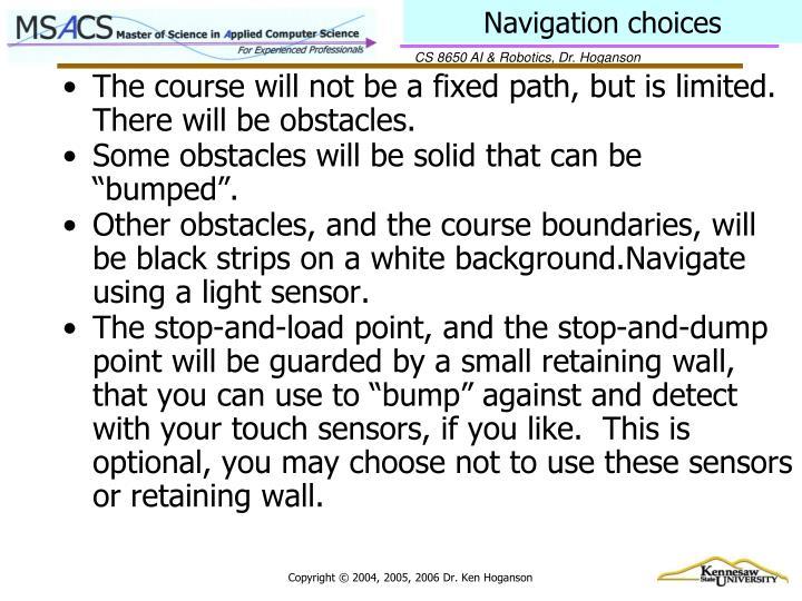 Navigation choices