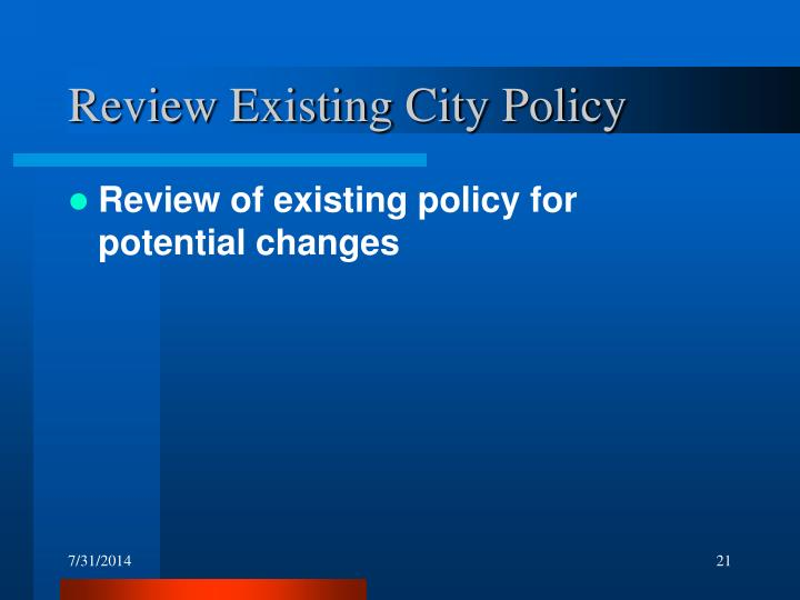 Review Existing City Policy