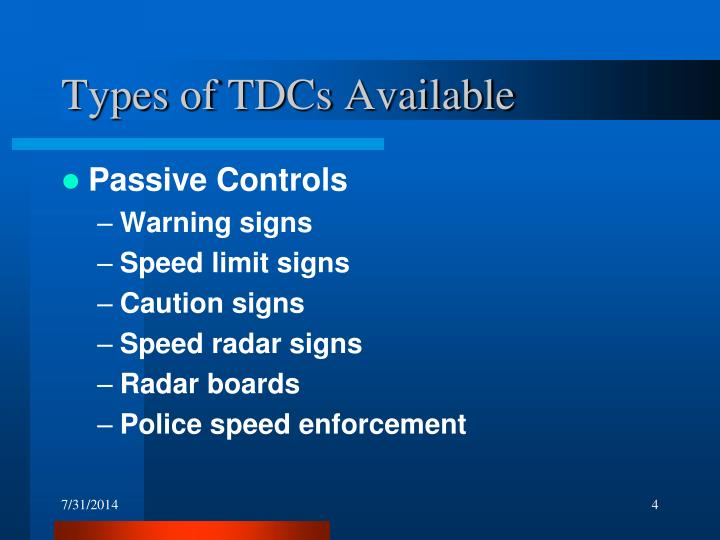 Types of TDCs Available