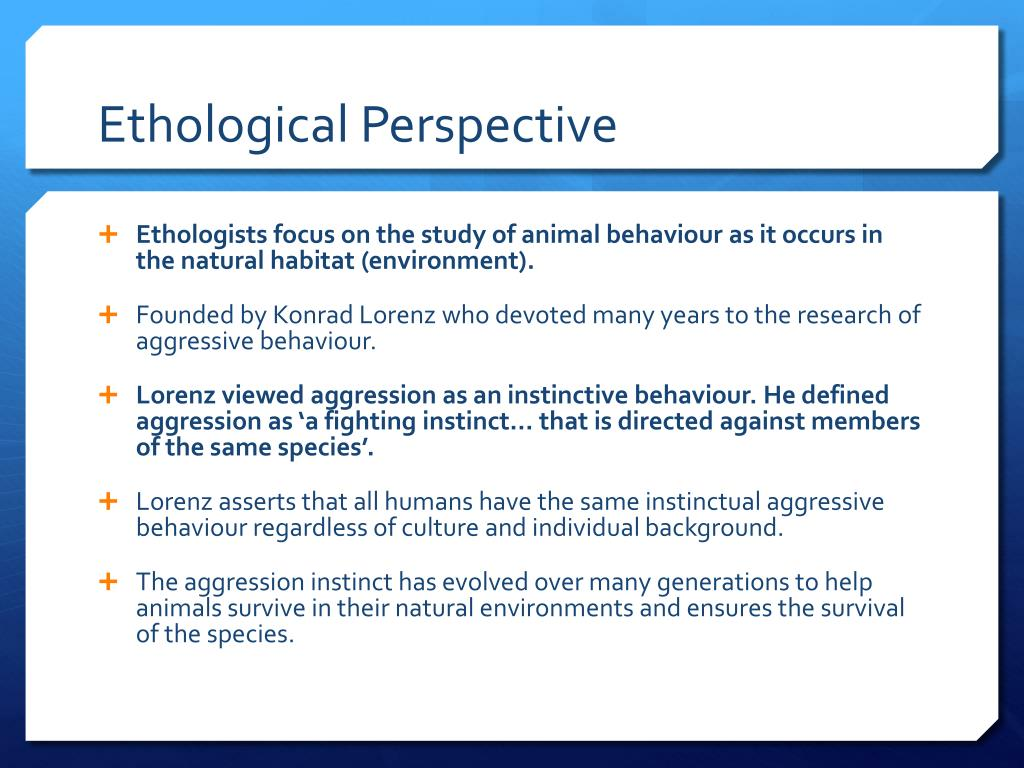 PPT - Ethological Perspective PowerPoint Presentation