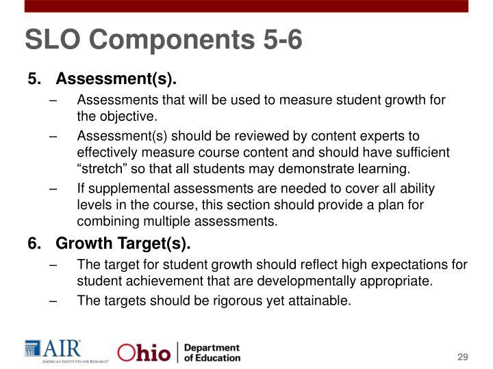 SLO Components 5-6
