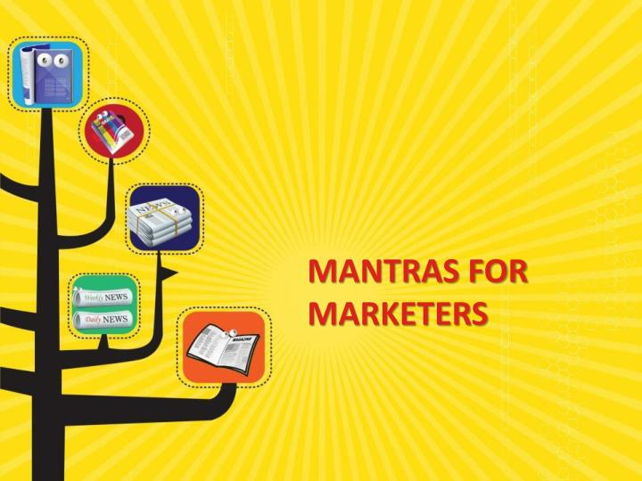 Mantras for Marketers