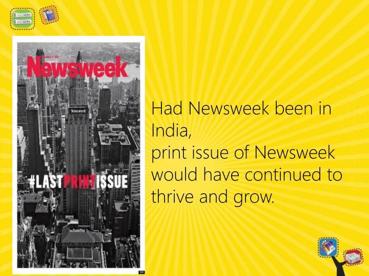 Had Newsweek been in India,