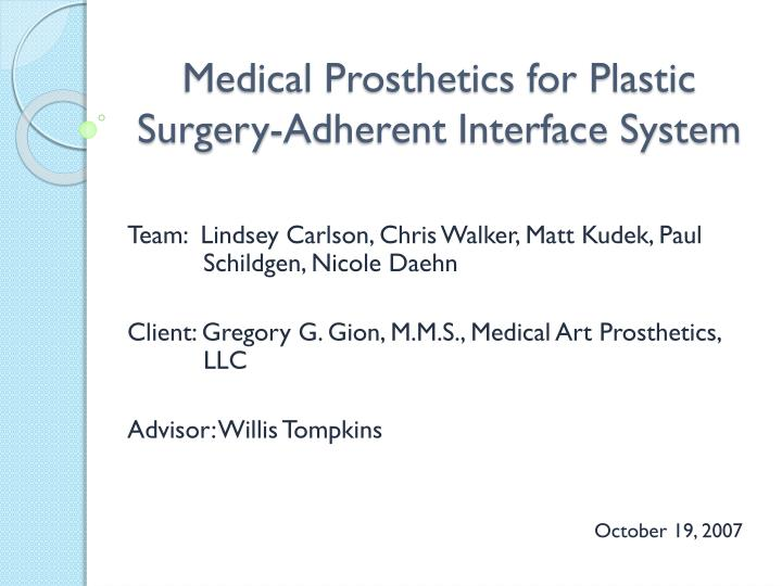 medical prosthetics for plastic surgery adherent interface system n.