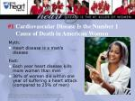 1 cardiovascular disease is the number 1 cause of death in american women