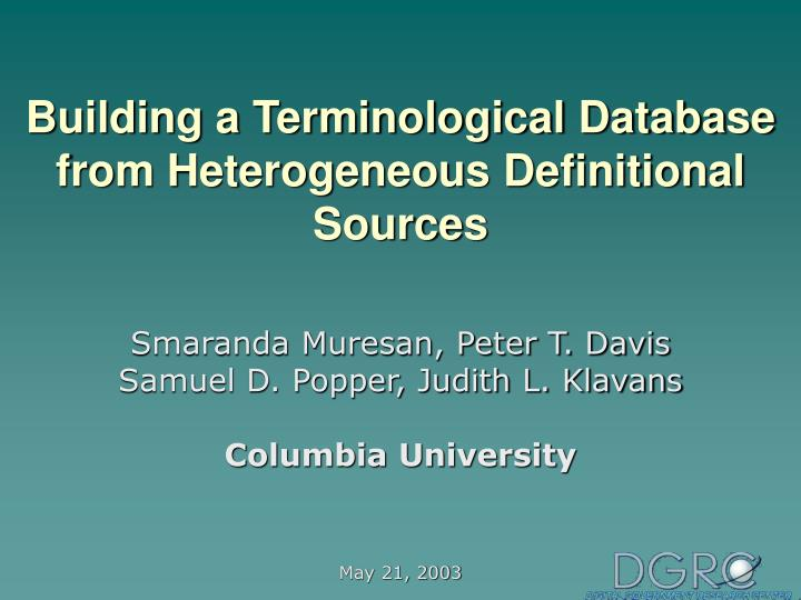 Building a terminological database from heterogeneous definitional sources