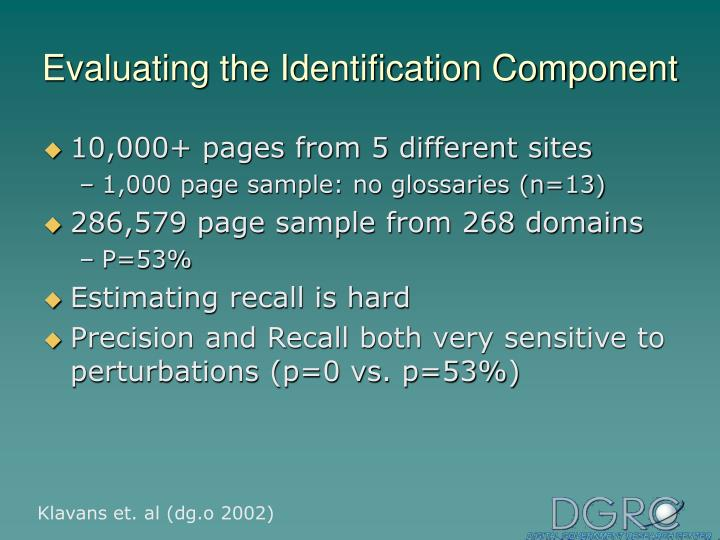 Evaluating the Identification Component