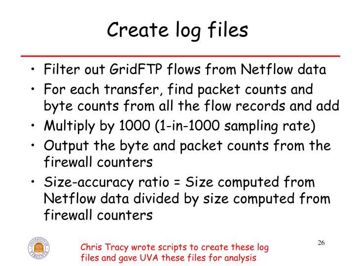 Create log files