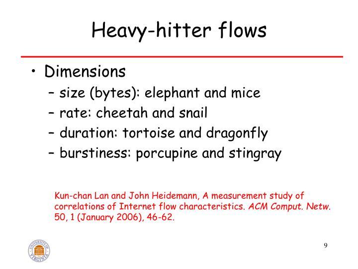 Heavy-hitter flows