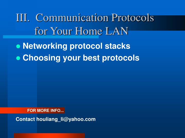 III.  Communication Protocols for Your Home LAN