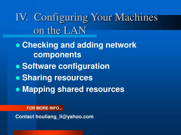 IV.  Configuring Your Machines on the LAN