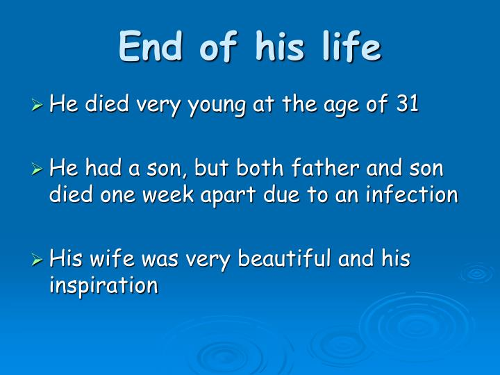 End of his life