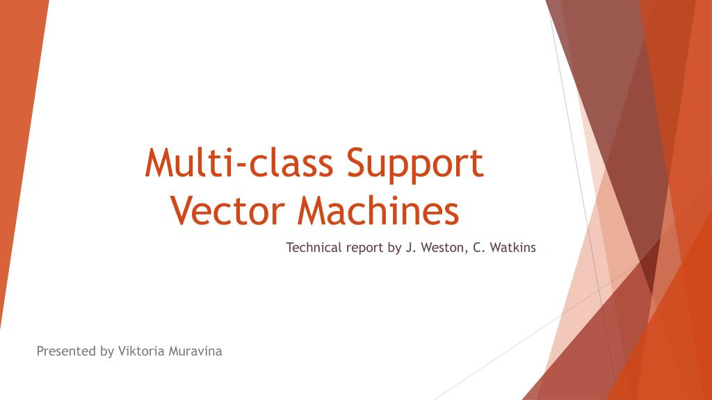 PPT - Multi-class Support Vector Machines PowerPoint Presentation