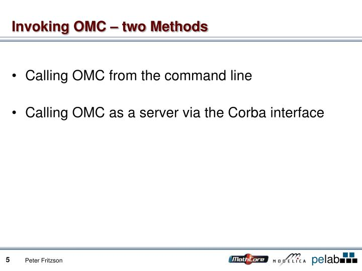 Invoking OMC – two Methods