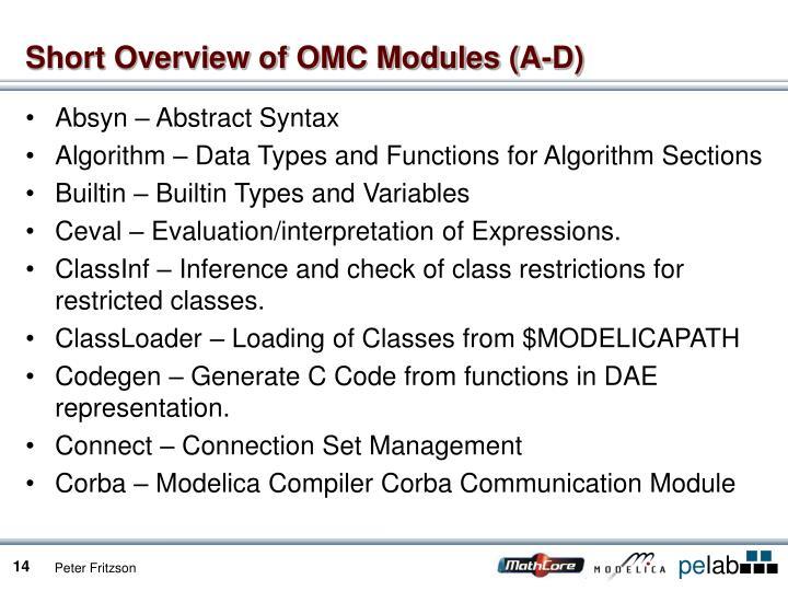 Short Overview of OMC Modules (A-D)