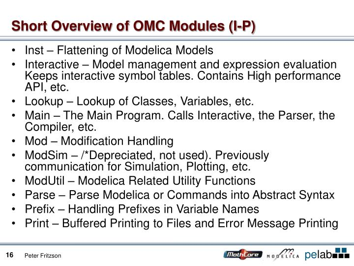 Short Overview of OMC Modules (I-P)