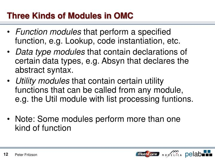 Three Kinds of Modules in OMC