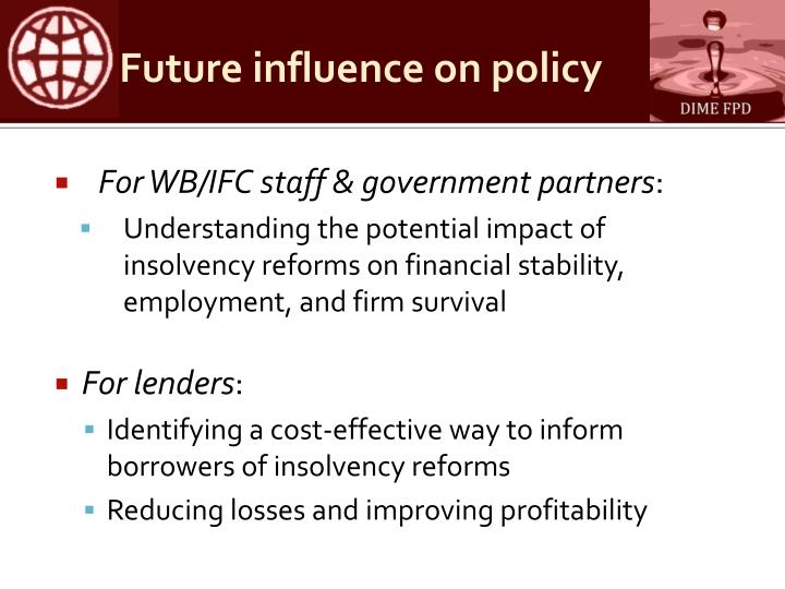 Future influence on policy