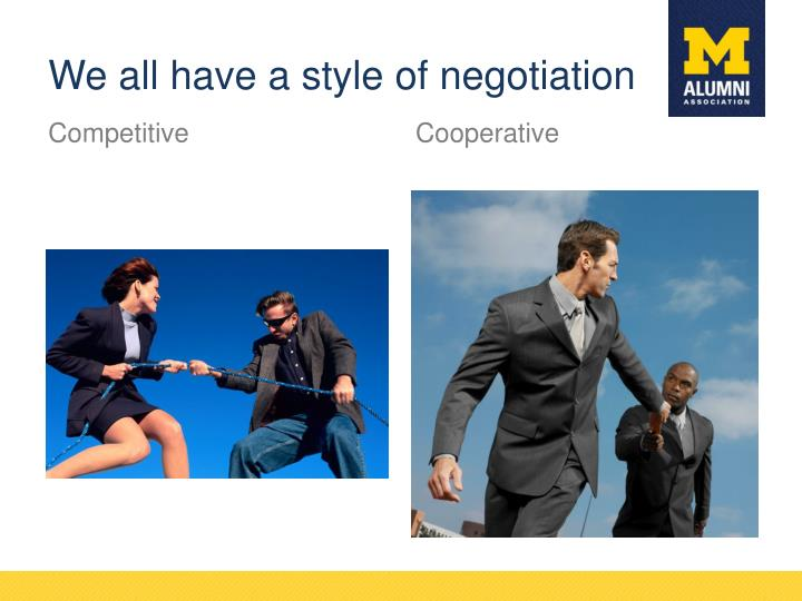 We all have a style of negotiation