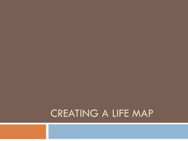 creating a life map n.