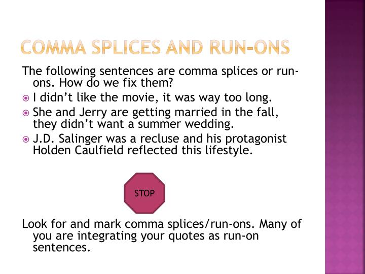 how to fix comma splices and run on sentences