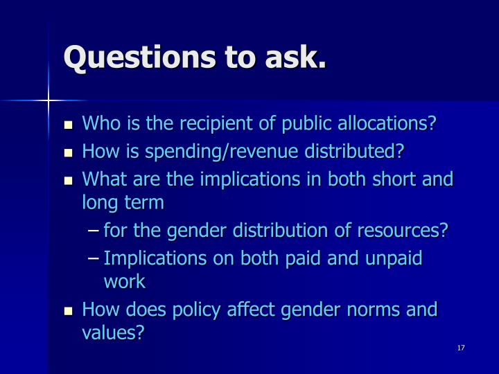 Questions to ask.